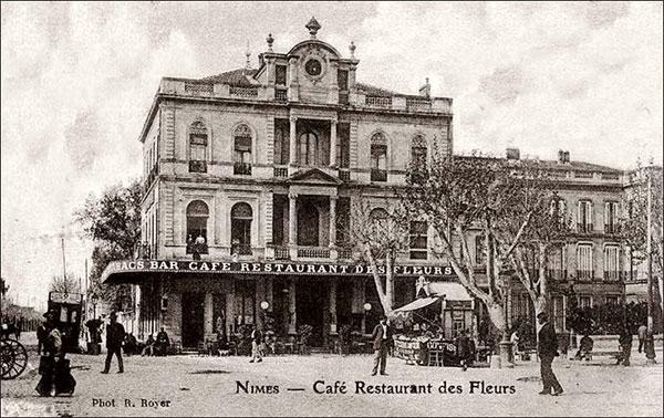 Carte postale Café des Fleurs à Nimes, début du 20 ème siècle